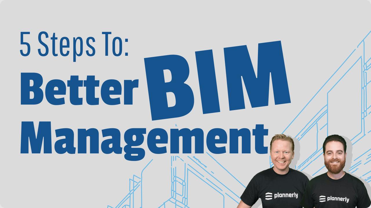 BIM Management tips for better BIM