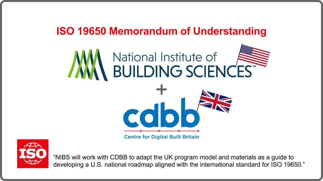 ISO 19650 agreement between NIBS - National Institute of Building Sciences and CDBB - Center for Digital Built Britain - BIM Building Information Modeling